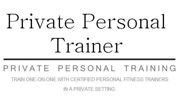 Private Personal Fitness Training